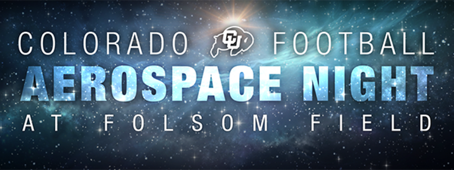 Football + Aerospace. One Night Only at Folsom Field