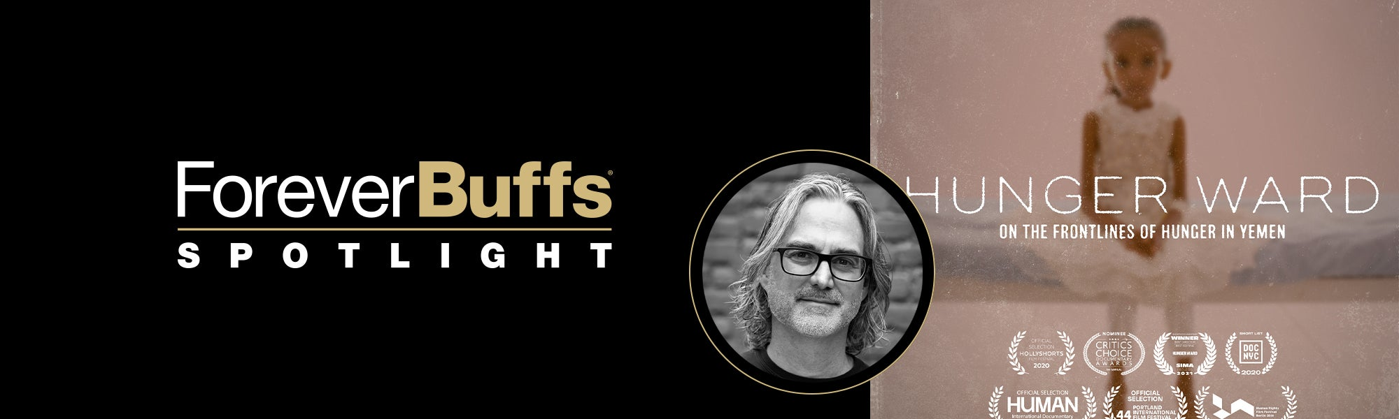 Forever Buffs Spotlight featuring Hunger Ward movie poster and headshot of Michael Scheuerman