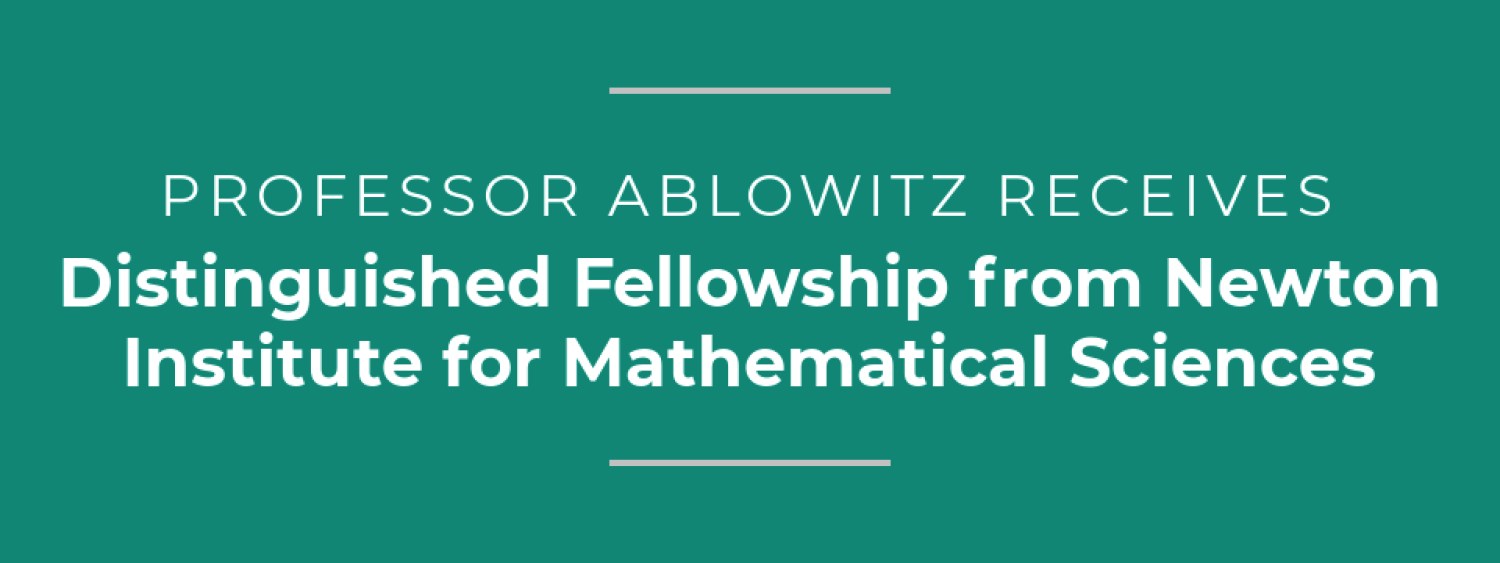 Ablowitz Receives Distinguished Fellowship