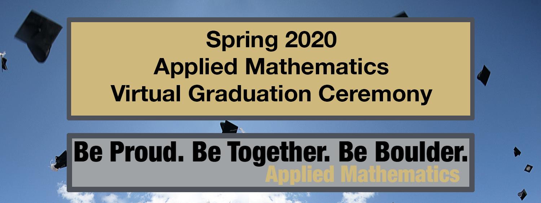 Spring 2020 appm virtual graduation ceremony