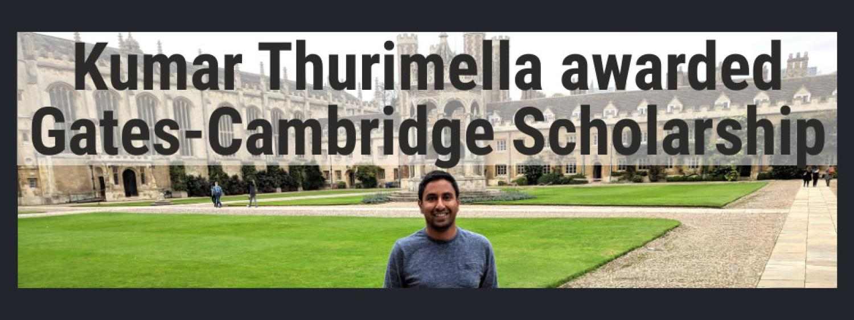 Kumar Thurimella awarded Gates-Cambridge Scholarship