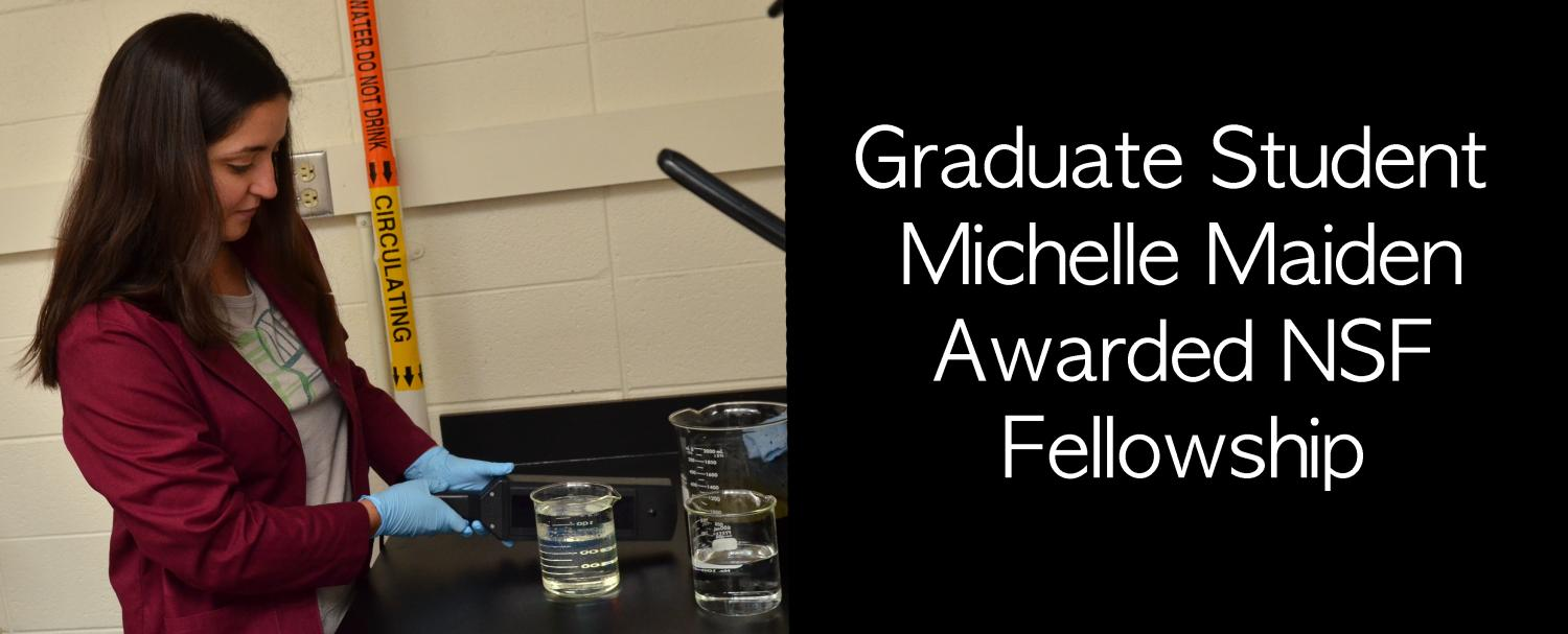 Graduate Student Michelle Maiden Awarded NSF Fellowship