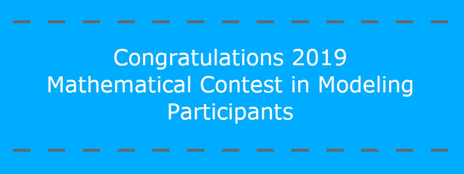 2019 Mathematics Contest in Modeling