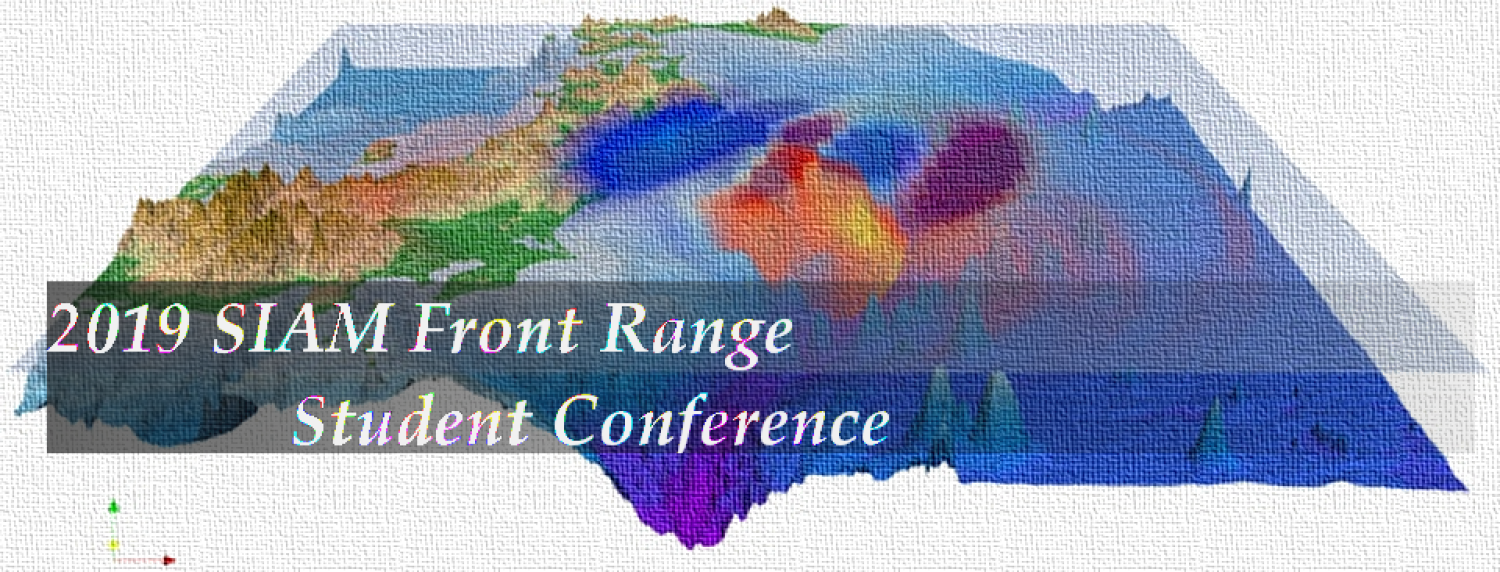 SIAM 2019 Front Range Student Conference