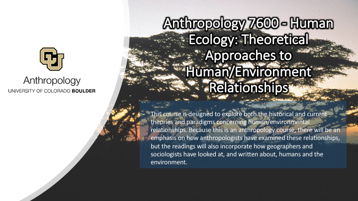 ANTH 7600 Promo Slide Featuring an African Sunset in the Background