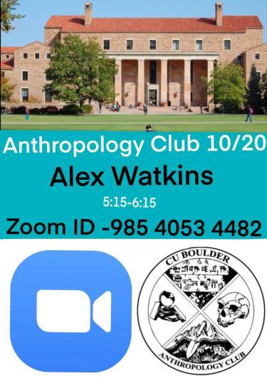 ANTH Club Alex Waktins Speaker Flyer