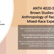 ANTH 4020-581 Brown Studies Promo Slide