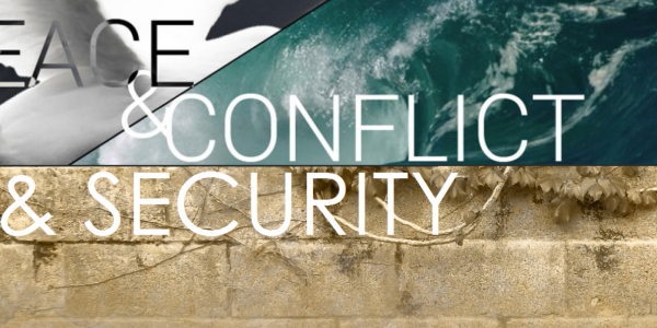 Peace & Conflict & Security