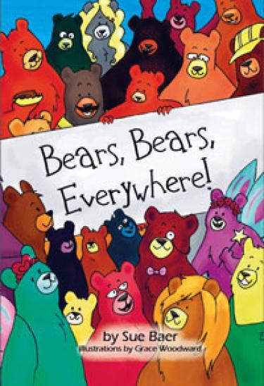 """""""Bears, Bears, Everywhere!"""""""