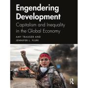 Engendering Development Capitalism and Inequality in the Global Economy