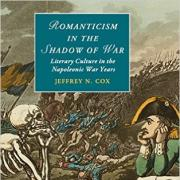 Romanticism in the shadow of war : literary culture in the napoleonic war years