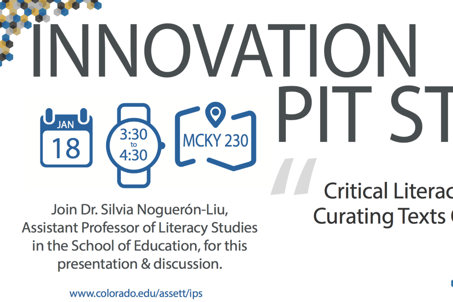 Innovation Pit Stop, Critical Literacy for Curating Texts Online, Jan 18th 3:30-4:30 in Mcky 230