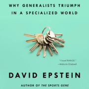 "The book cover for RANGE by David Epstein. Subtitled ""Why Generalists Triumph in a Specialized World."""