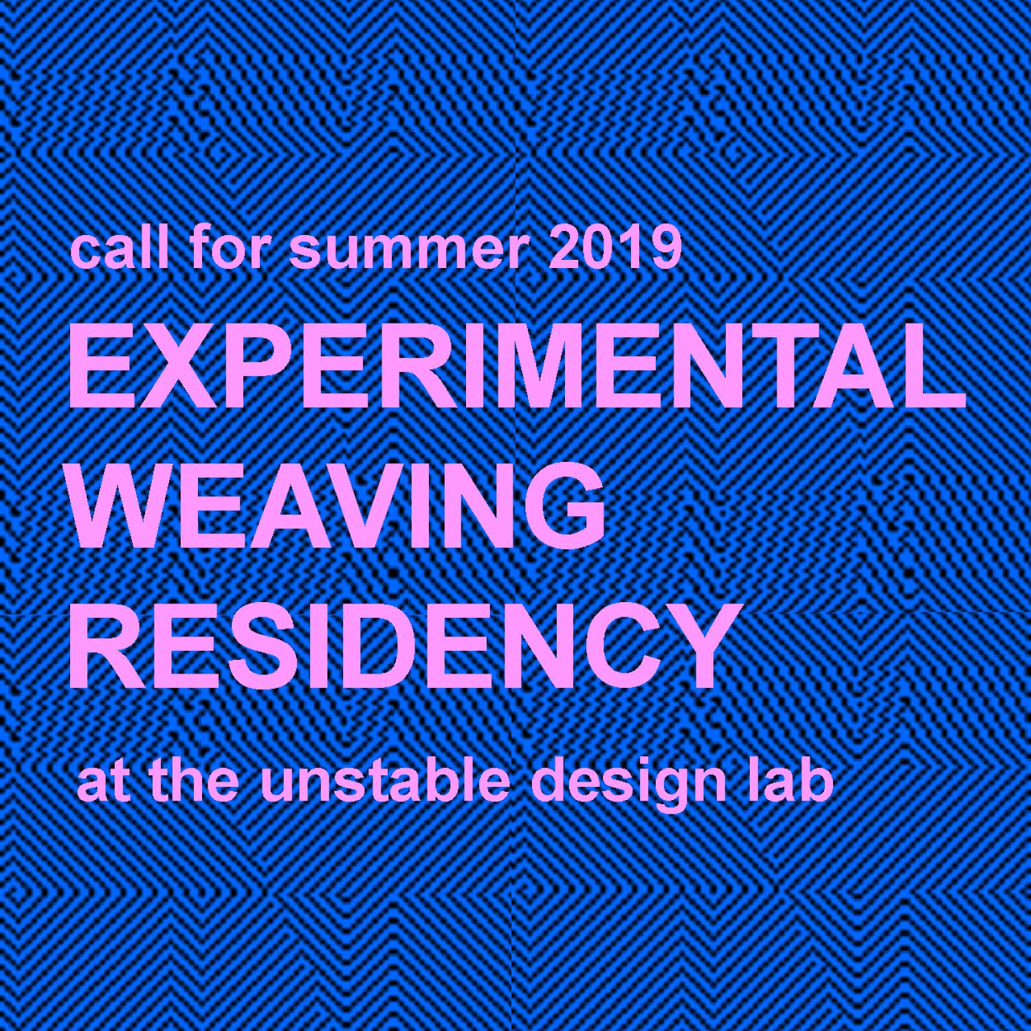 The photo says Experimental Weaving Residency