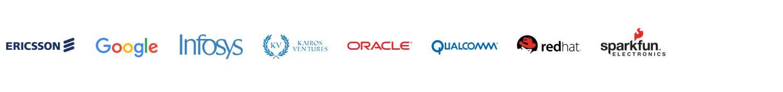 Ericsson, Google, Infosys, Kairos Ventures, Oracle, Qualcomm, Red Hat, Sparkfun