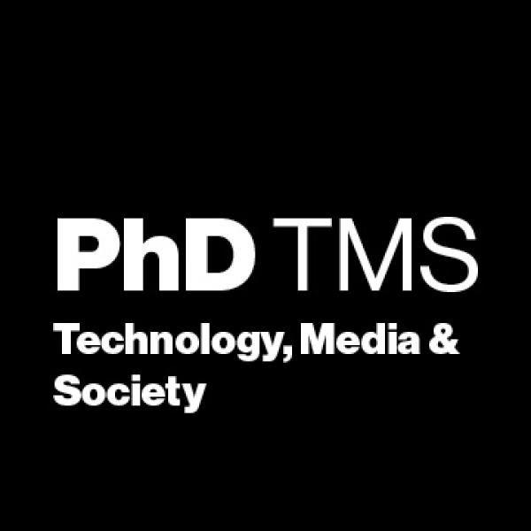 PhD TMS: Technology, Media & Society