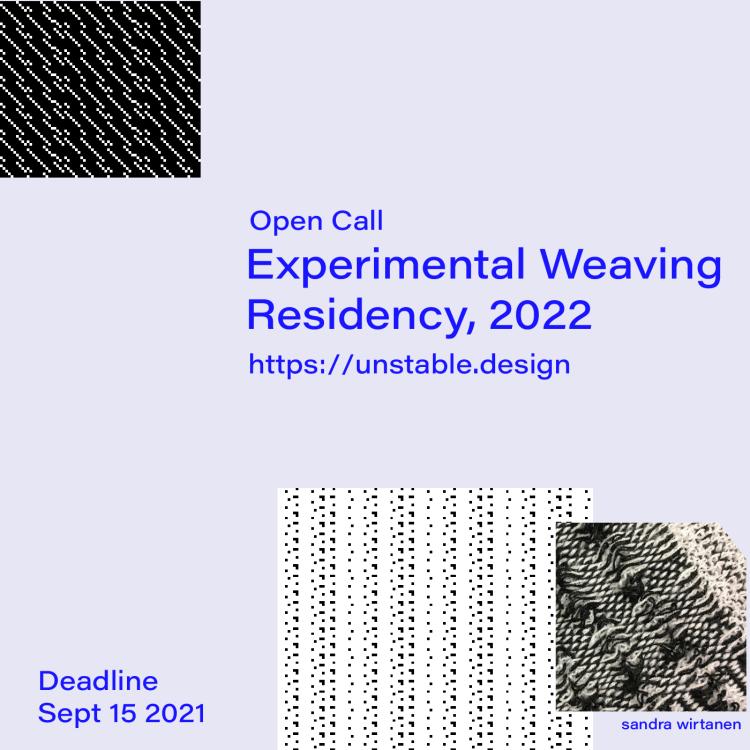 Flyer for 2022 experimental weaving residency