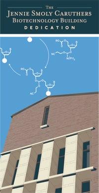 Jennie Smoly Caruthers Biotechnology Building Dedication