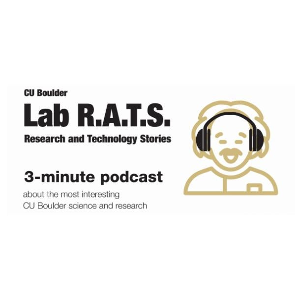 Lab R.A.T.S. Research and Technology Stories about the most interesting CU Boulder science and research