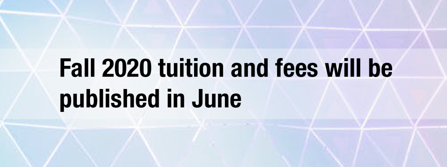 fall 2020 tuition and fees will be published in june