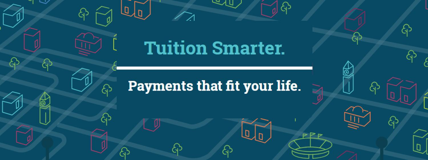 tuition smarter payments that fit your life