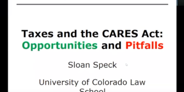 Taxes and the CARES Act Opportunities and Pitfalls