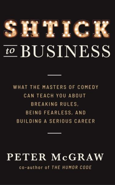 Shtick to Business