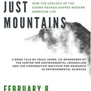 More than Just Mountains, a book talk, will take place Thursday, Feb. 8 from 5 to 8 p.m. in the CIRES auditorium, University of Colorado Boulder.