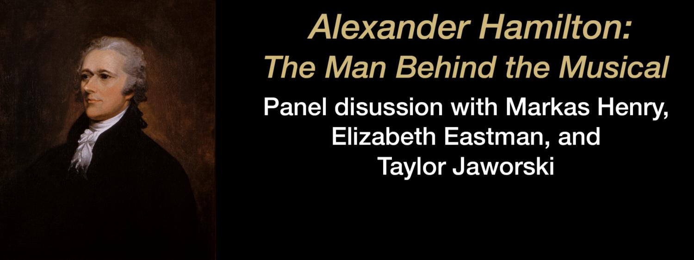 Alexander Hamilton The Man Behind the Musical
