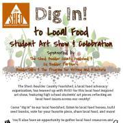 Dig In! Student Art Show & Celebration flier