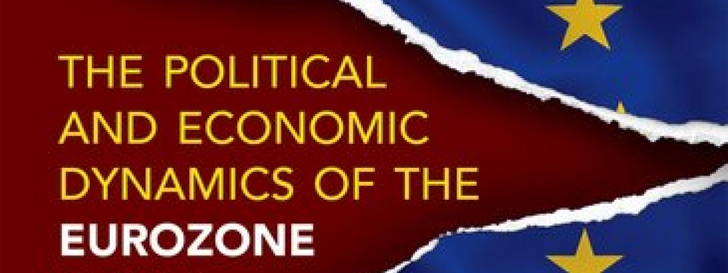 Cover - The Political and Economic Dynamics of the Eurozone Crisis