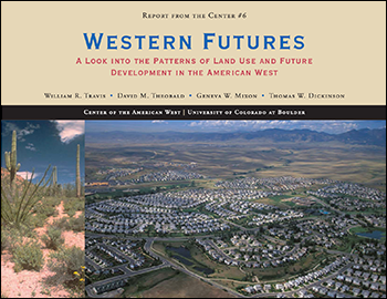A Look into the Patterns of Land Use and Future Development in the American West