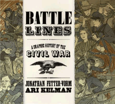A Graphic History of the Civil War