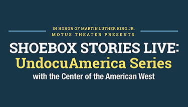 UndocuAmerica Series with the Center of the American West