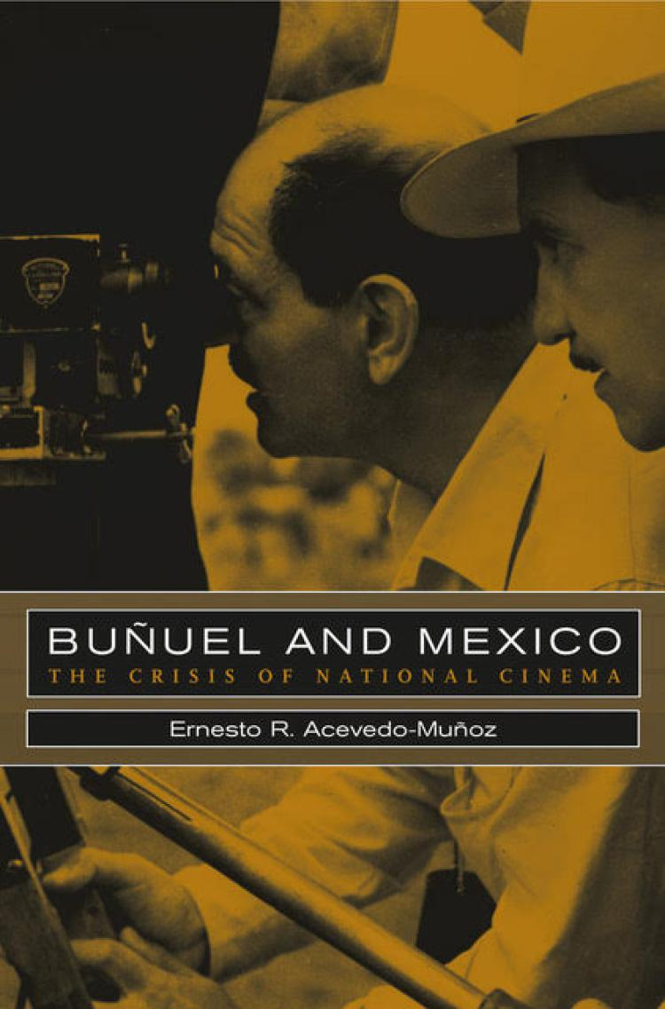 "The Crisis of National Cinema"" by Ernesto Acevedo-Muñoz"