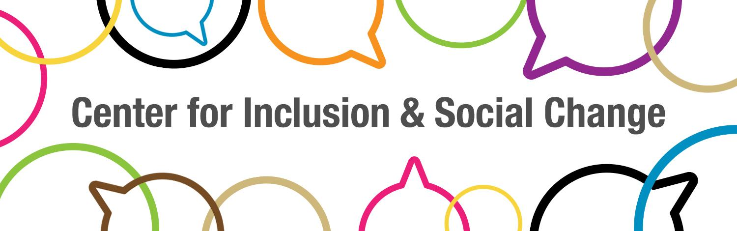 Center for Inclusion and Social Justice