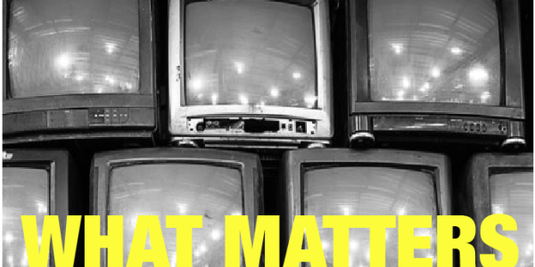 Image of What Matters and Watch and Listen