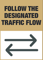 Follow the designated traffic flow