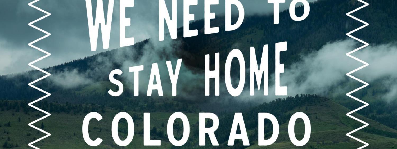#StayHomeColorado