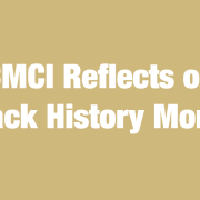CMCI Reflects on Black History Month