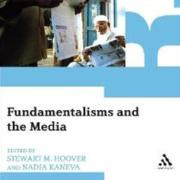 Fundamentalisms and the Media