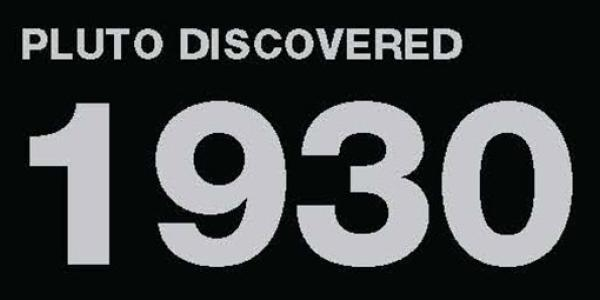 Pluto discovered: 1930