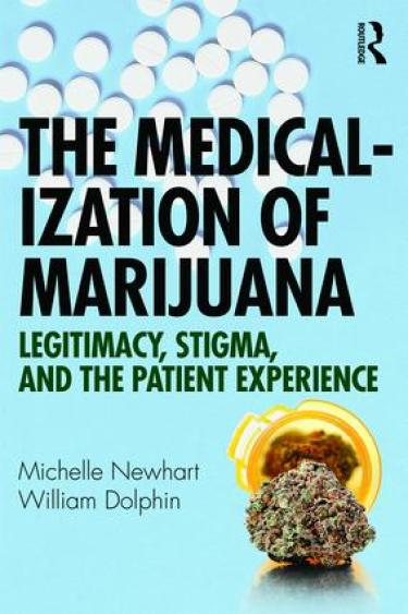 The medicalization of marijuana book cover