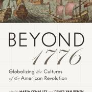 Book cover of Beyond 1776: Globalizing the Cultures of the American Revolution