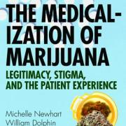The medicalization of marijuana book cover