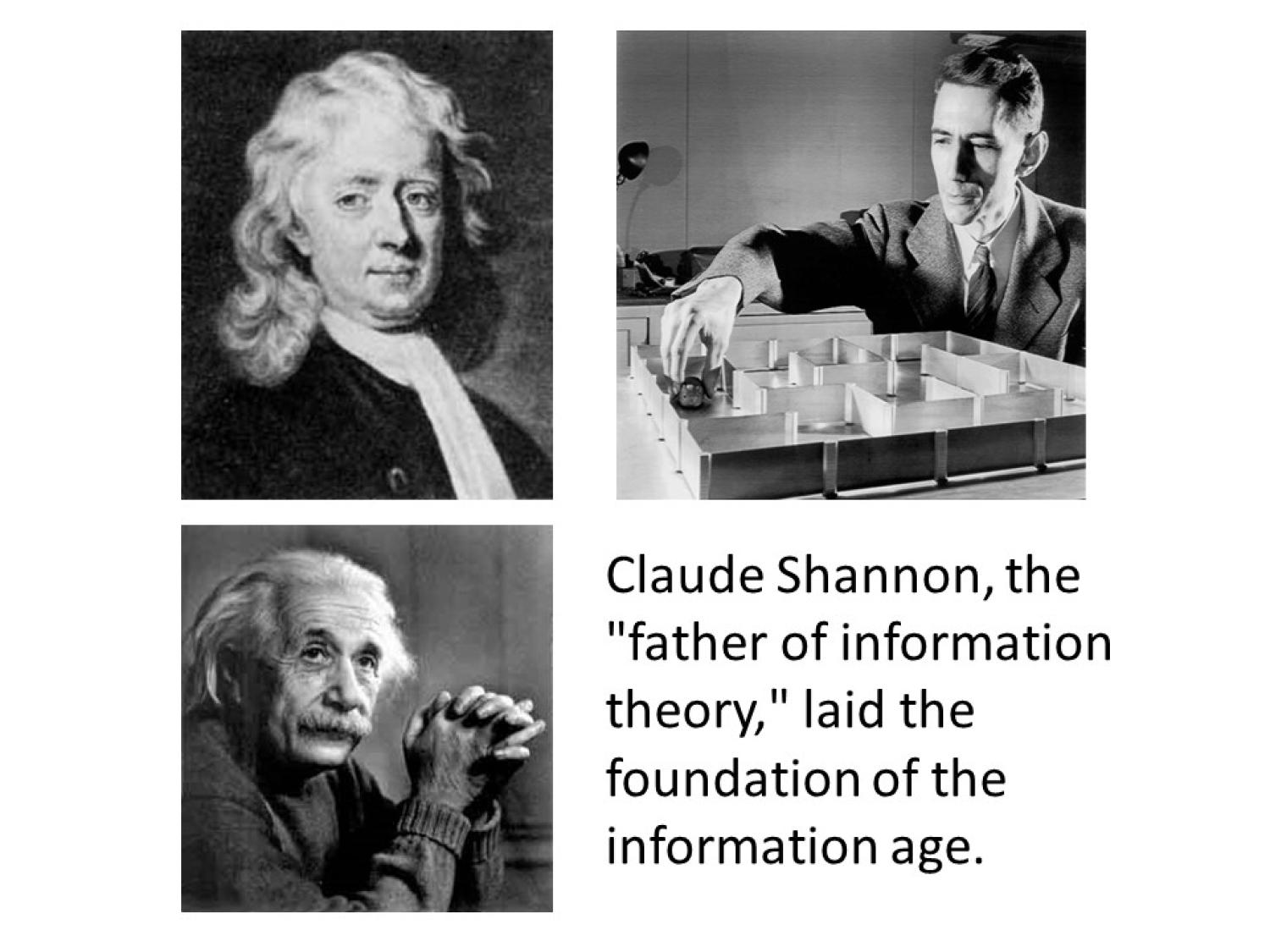 """Claude Shannon, the """"father of information theory,"""" laid the foundation of the information age."""
