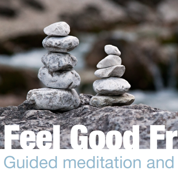 "Stacked rocks and the text ""Feel Good Fridays"""