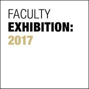 """Text that reads """"Faculty Exhibition 2017"""""""