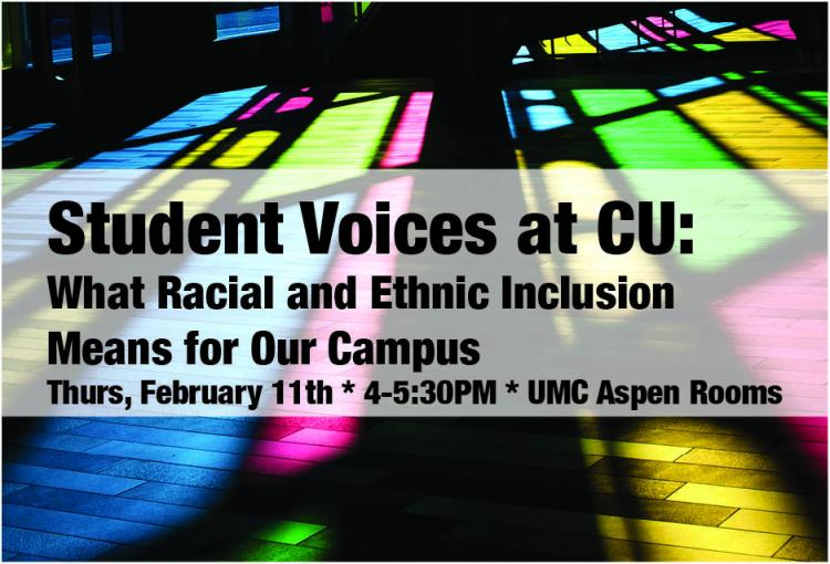 Student Voices at CU: Racial and Ethnic Inclusion Conversation Happening February 11th