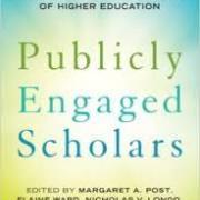 Publicly Engaged Scholars Edited by Margaret A. Post, Elaine Ward, Nicholas V. Longo, John Saltmarsh